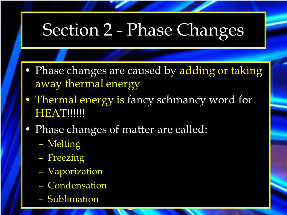 Section 2 - Phase Changes