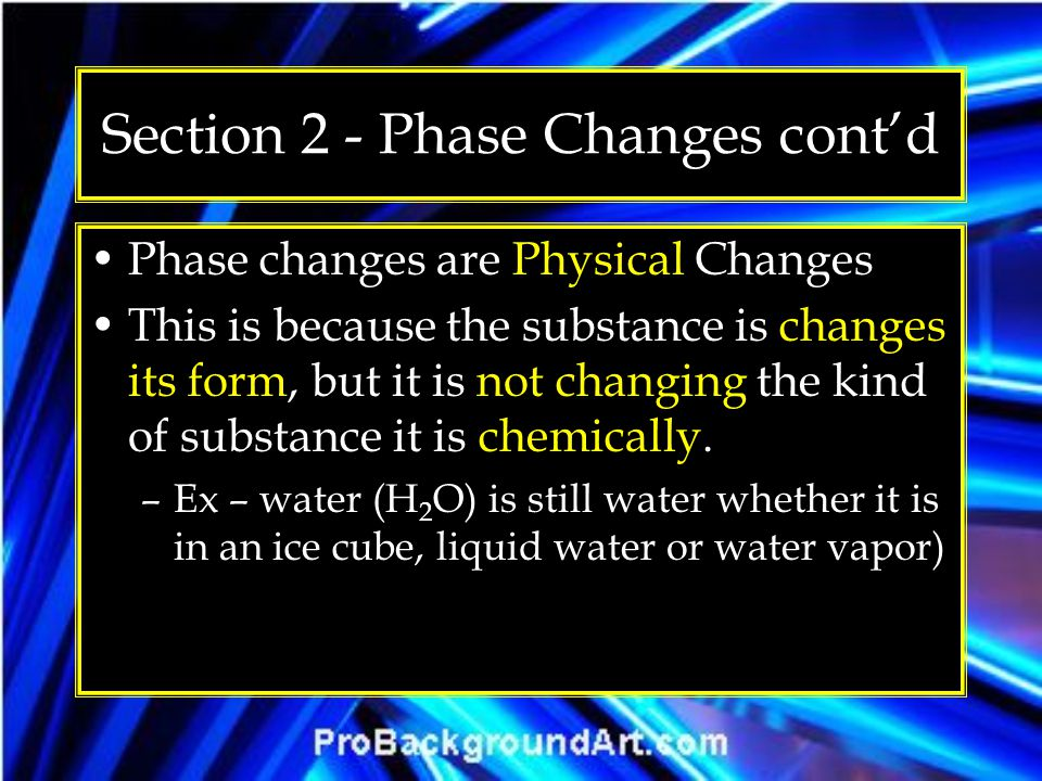 Section 2 - Phase Changes cont'd