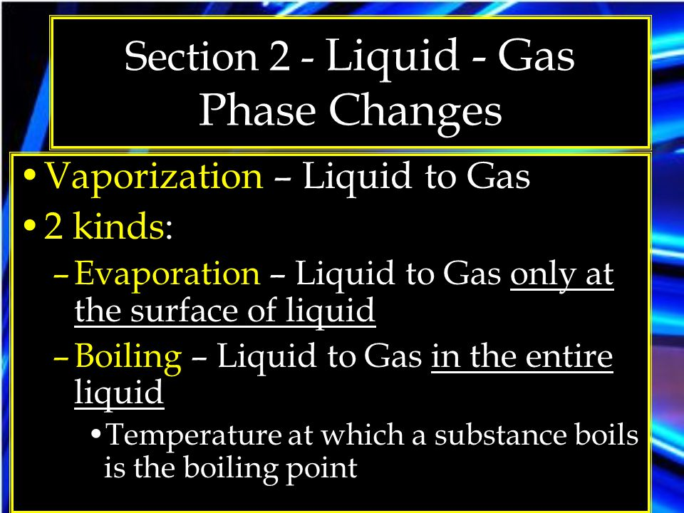 Section 2 - Liquid - Gas Phase Changes