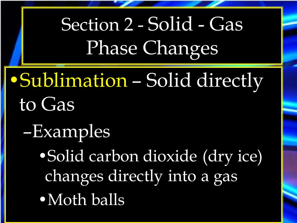 Section 2 - Solid - Gas Phase Changes