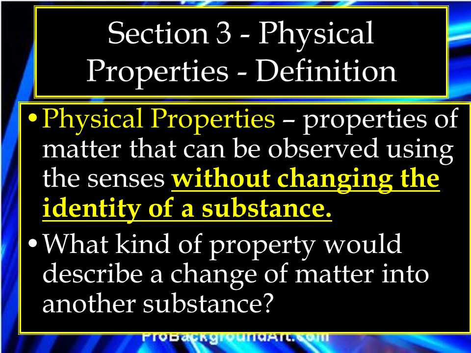 Section 3 - Physical Properties - Definition