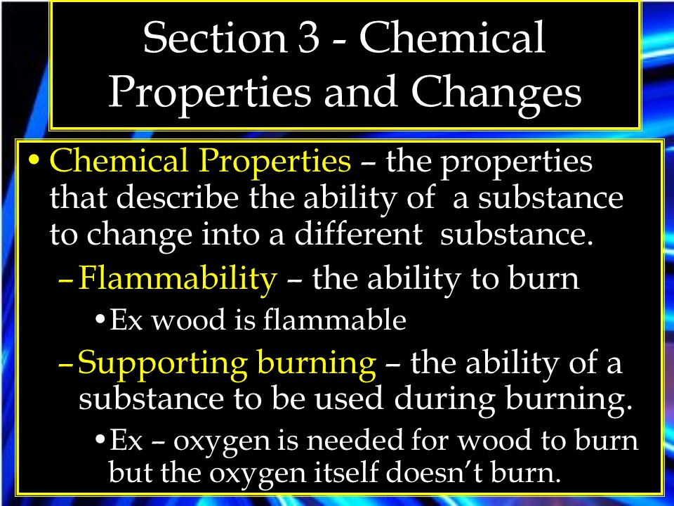 Section 3 - Chemical Properties and Changes