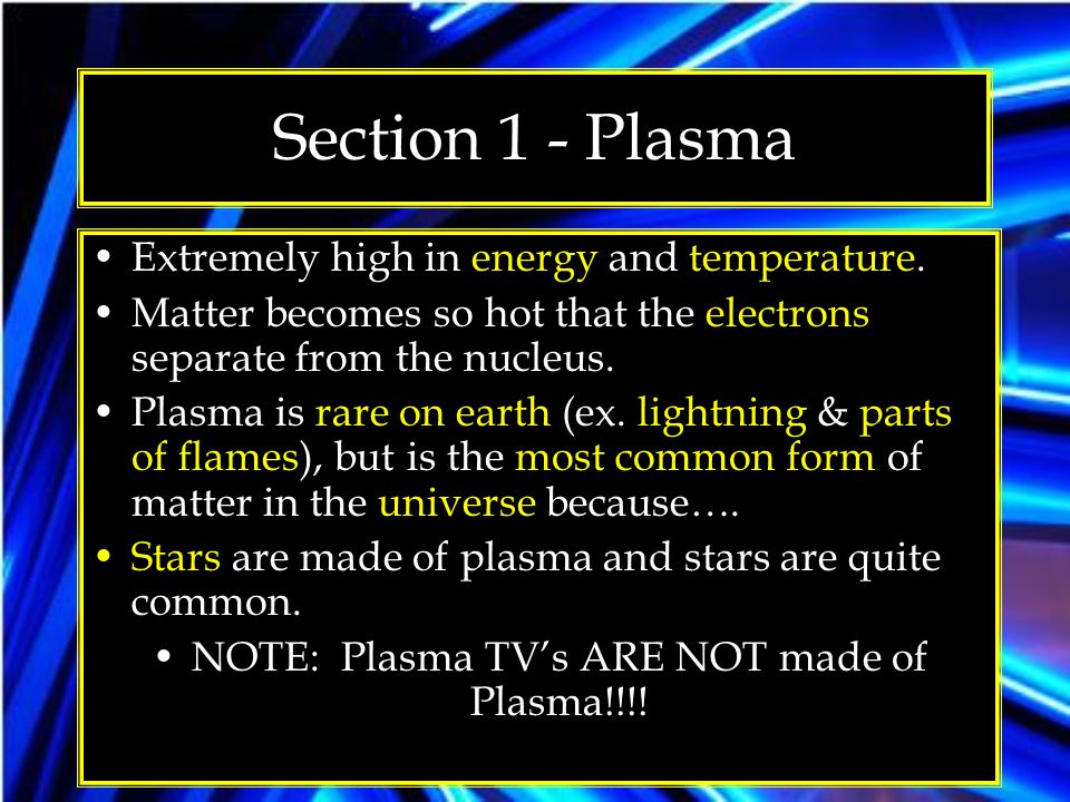 NOTE: Plasma TV's ARE NOT made of Plasma!!!!