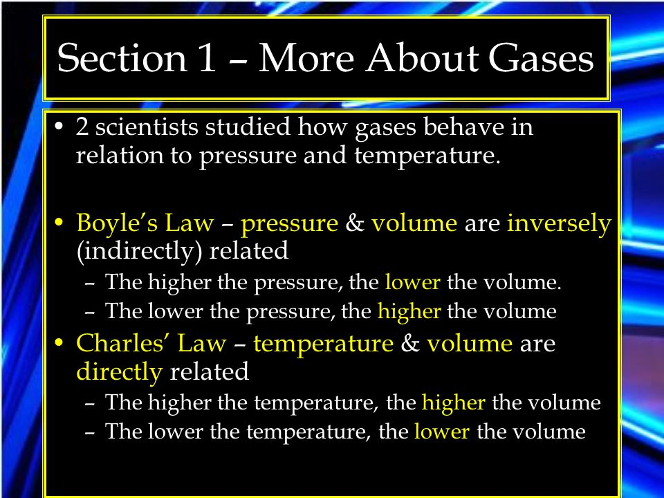 Section 1 – More About Gases