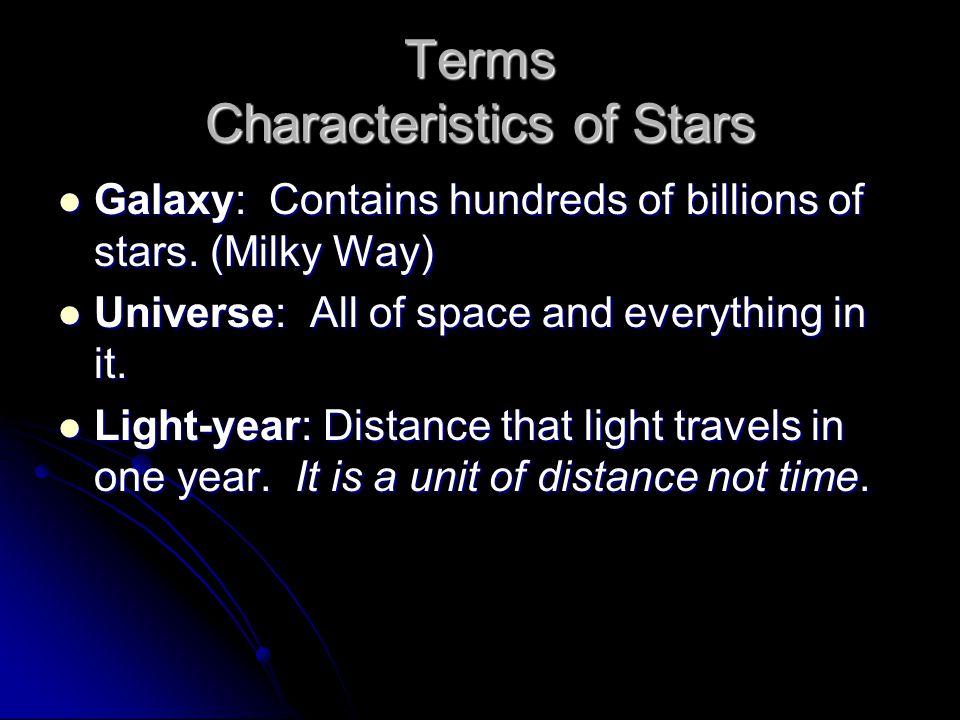 Terms Characteristics of Stars