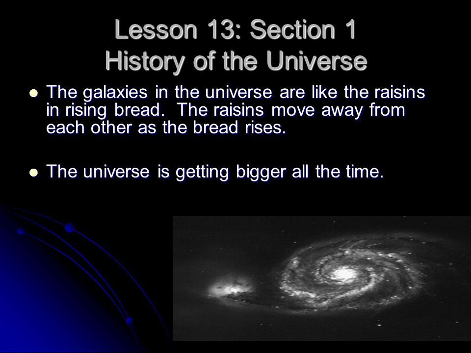 Lesson 13: Section 1 History of the Universe