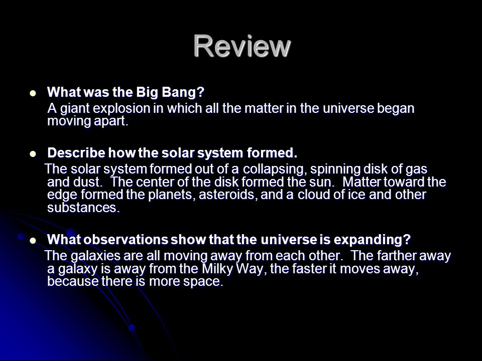 Review What was the Big Bang