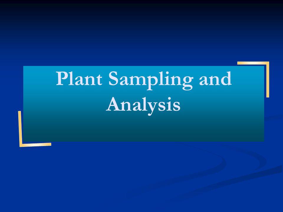 Plant Sampling and Analysis
