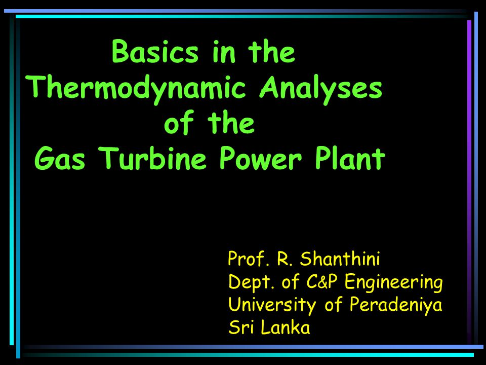 Thermodynamic Analyses Gas Turbine Power Plant