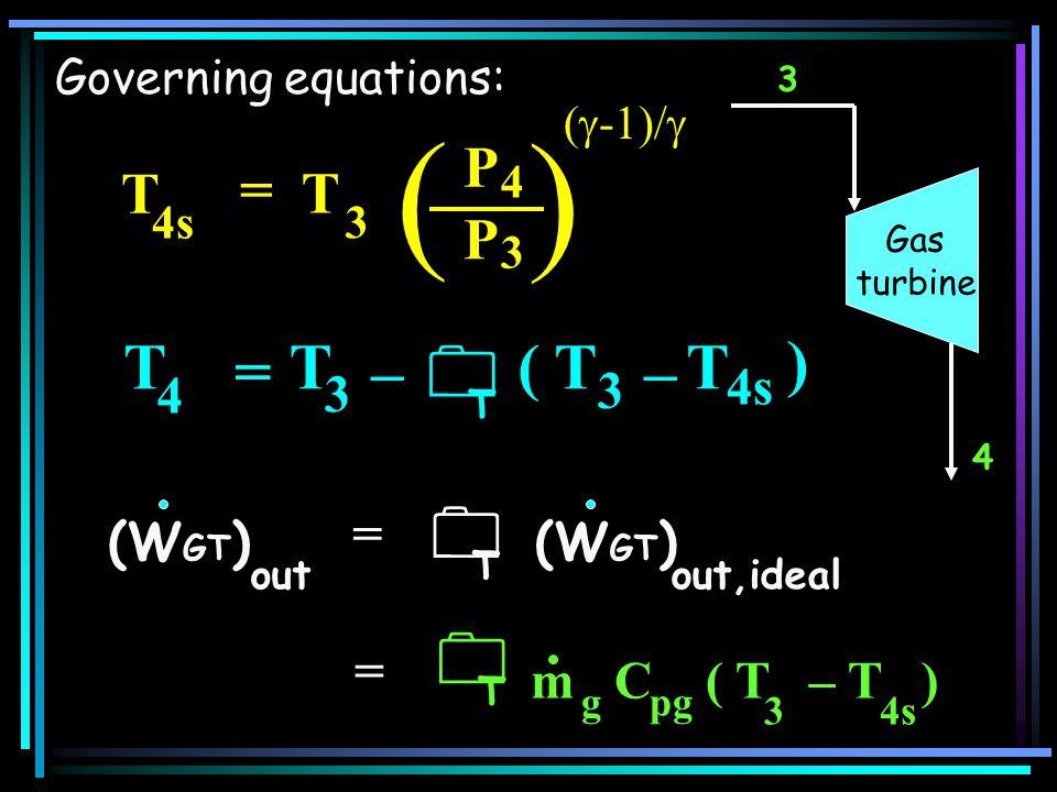 ( )    = ( T – ) P = T 4s 4 3 = (WGT) = m C ( T – T )