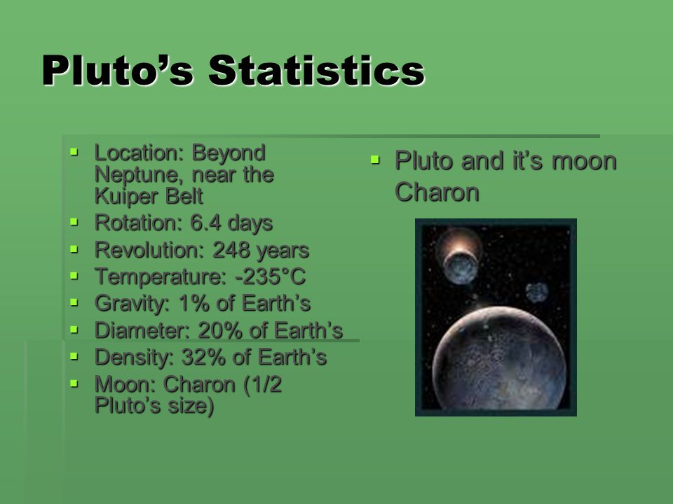 Pluto's Statistics Pluto and it's moon Charon