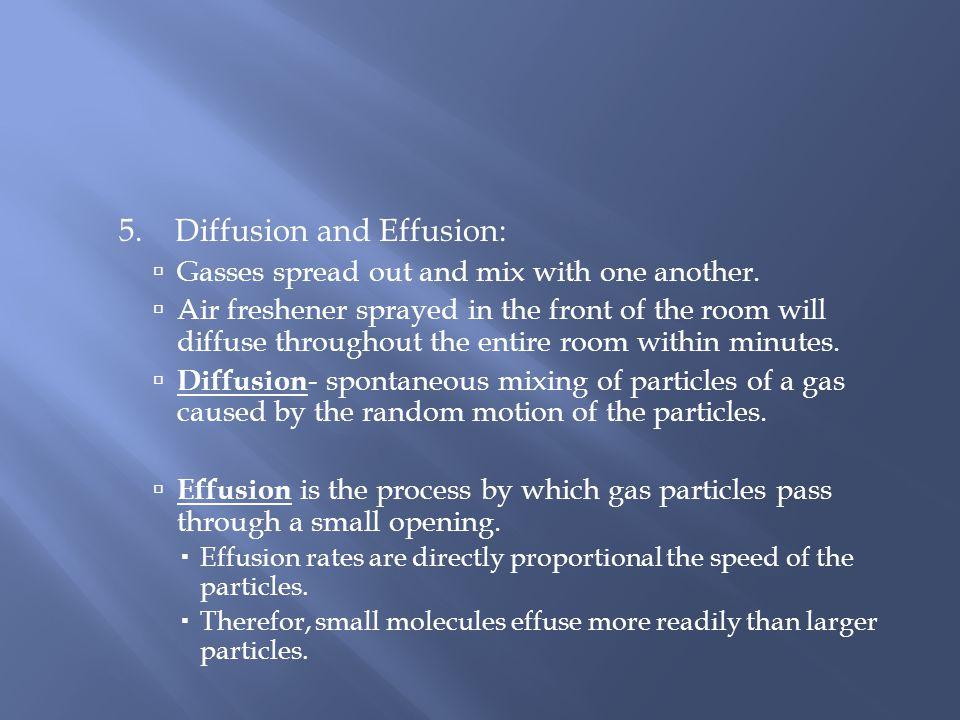 5. Diffusion and Effusion:
