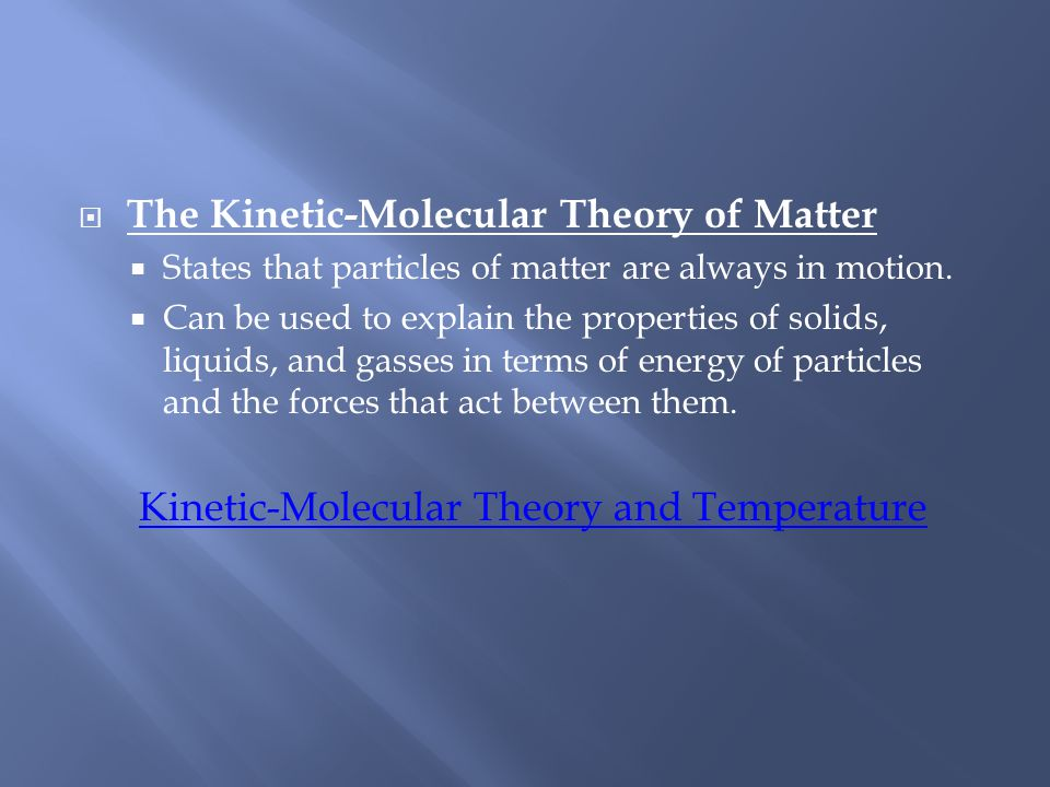Kinetic-Molecular Theory and Temperature