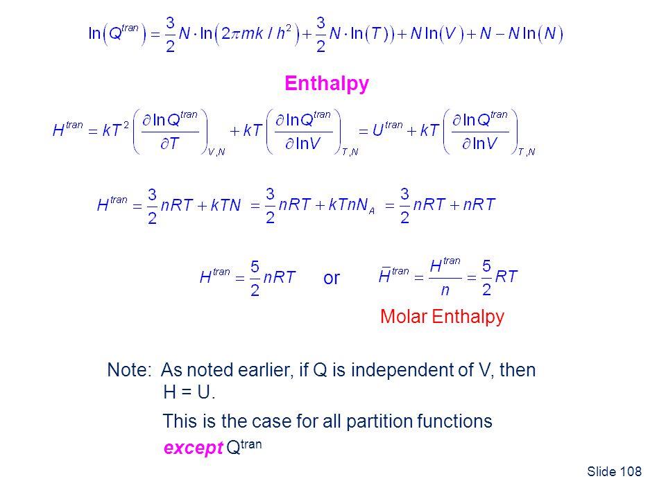 Enthalpy or Molar Enthalpy