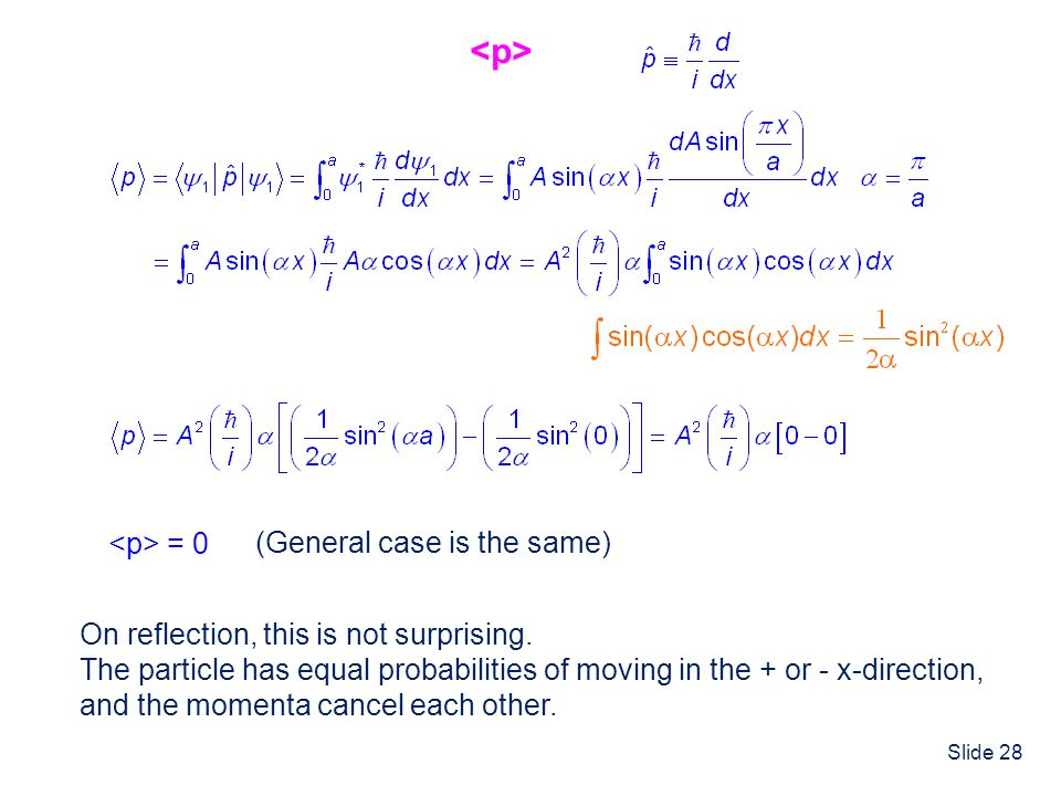 <p> <p> = 0 (General case is the same)
