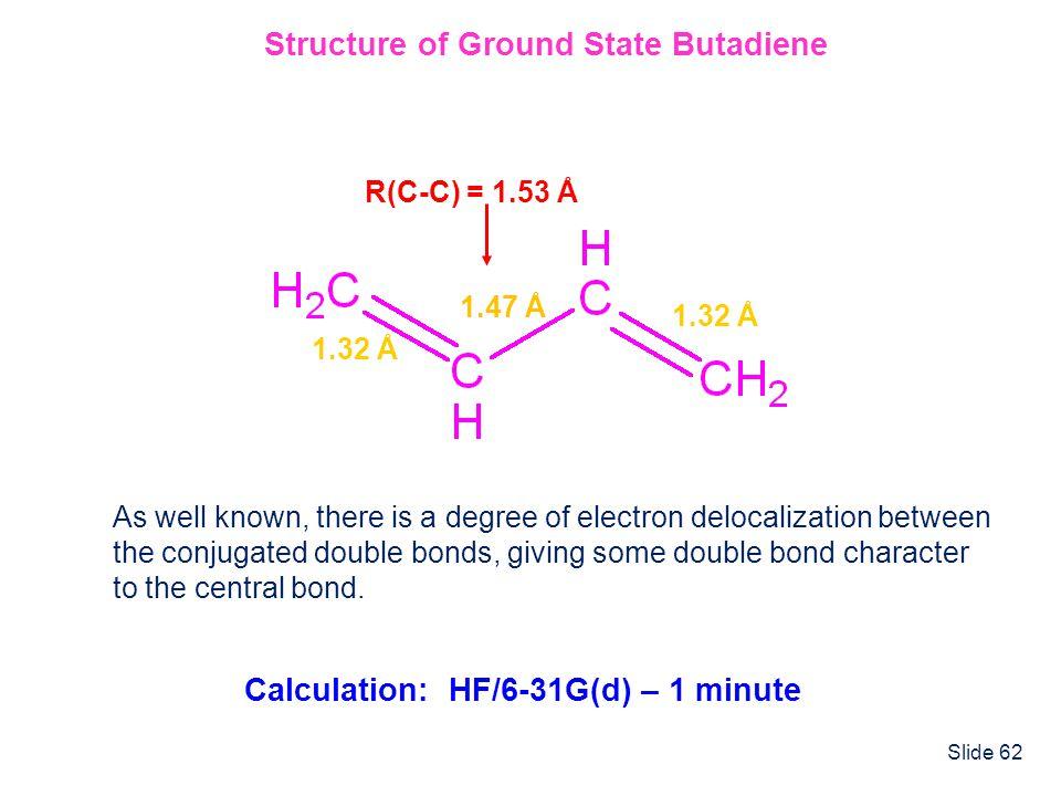 Structure of Ground State Butadiene