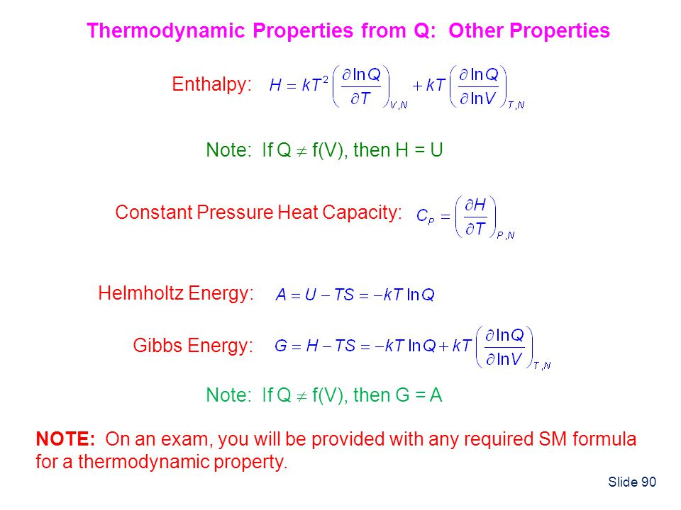Thermodynamic Properties from Q: Other Properties