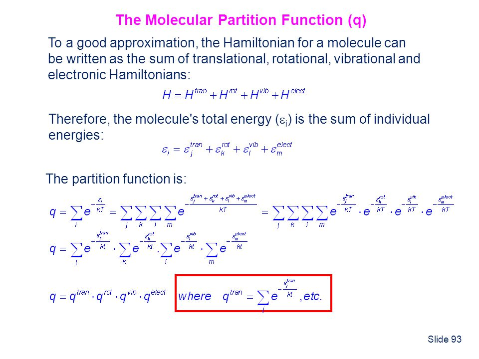 The Molecular Partition Function (q)