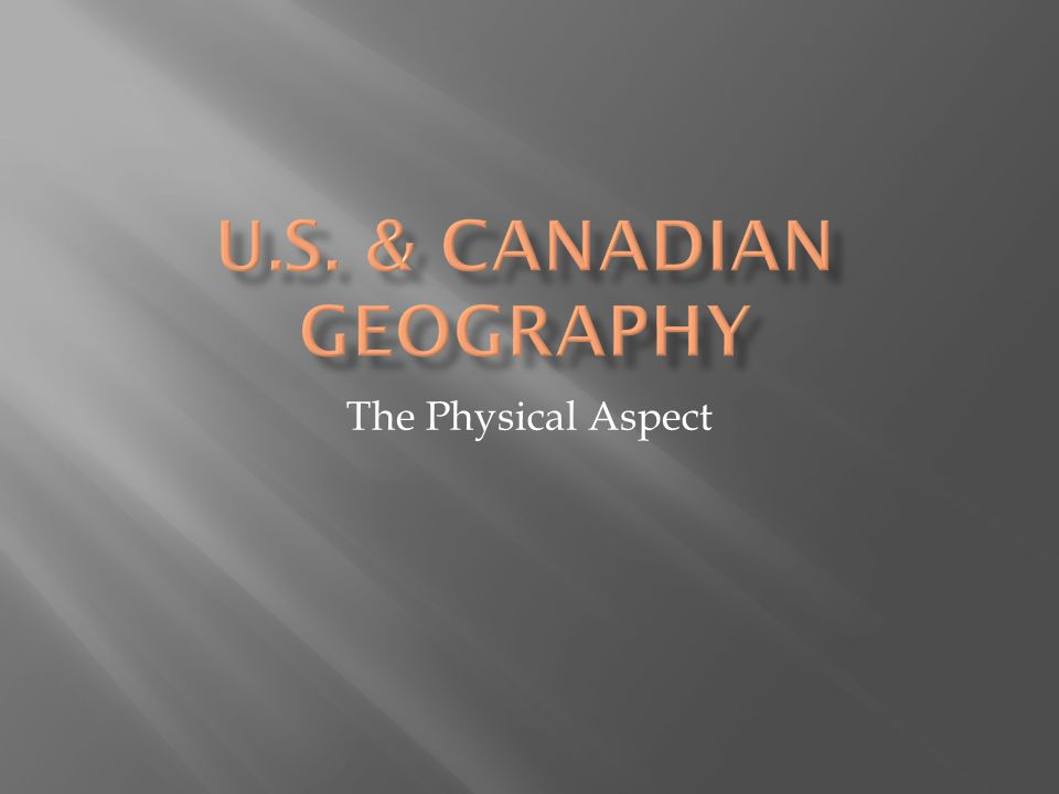 U.S. & Canadian Geography