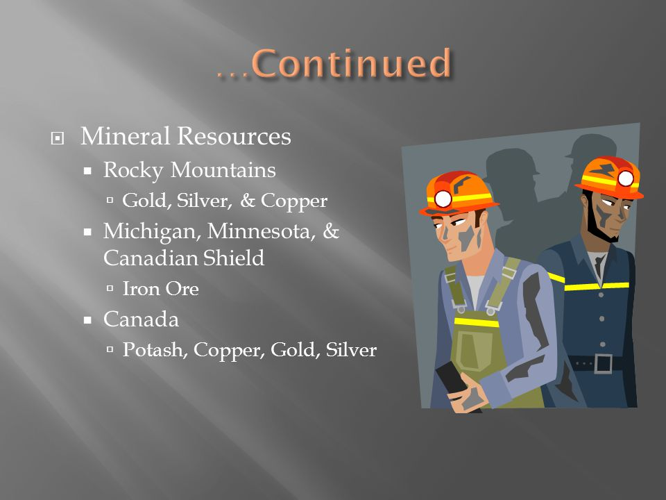 …Continued Mineral Resources Rocky Mountains