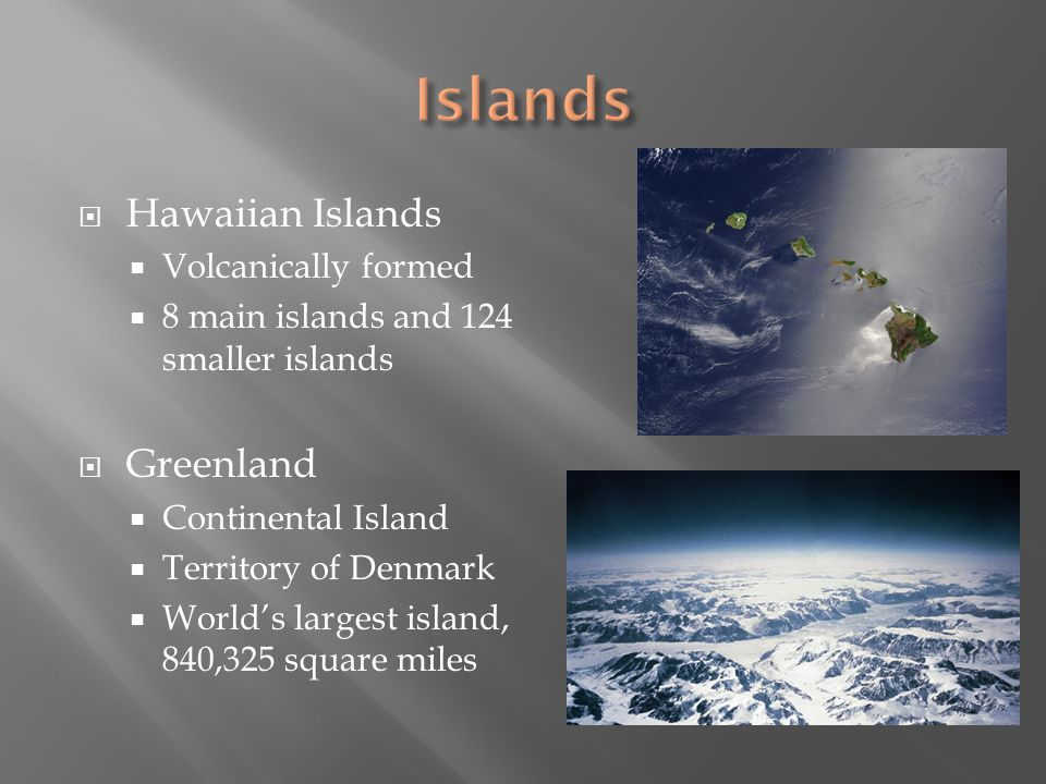 Islands Hawaiian Islands Greenland Volcanically formed