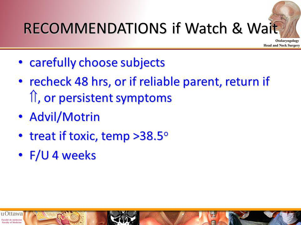 RECOMMENDATIONS if Watch & Wait