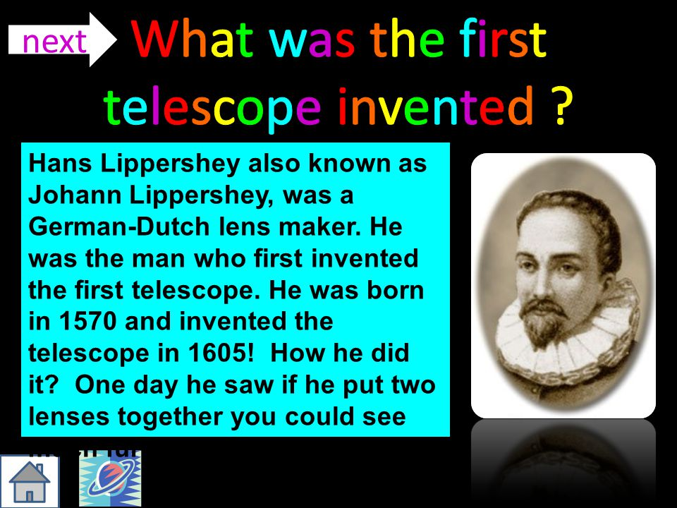 What was the first telescope invented next