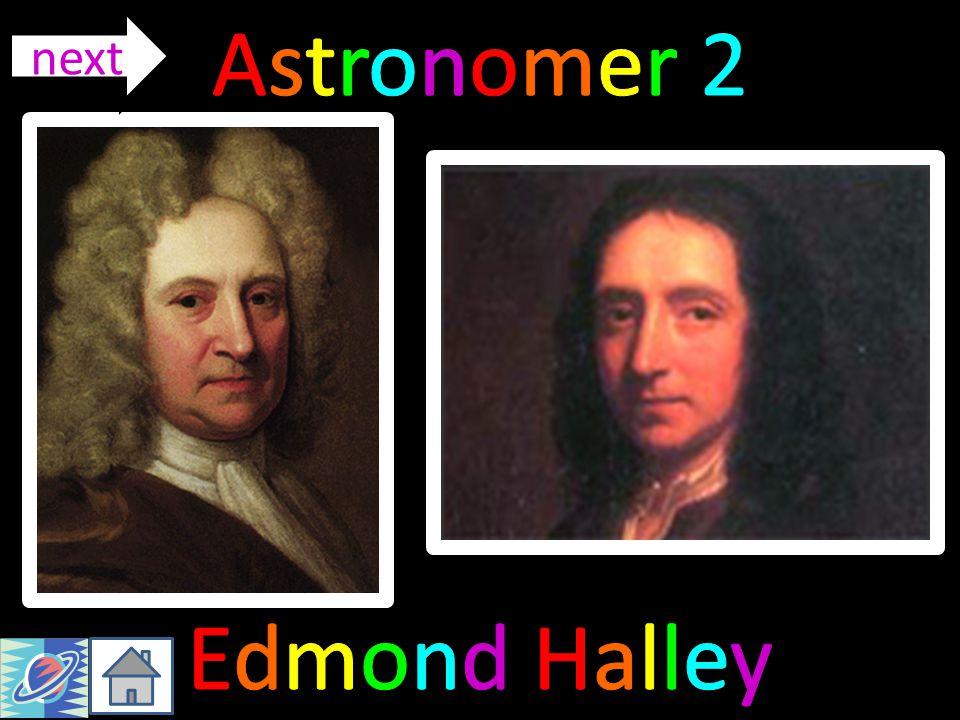 Astronomer 2 next Edmond Halley