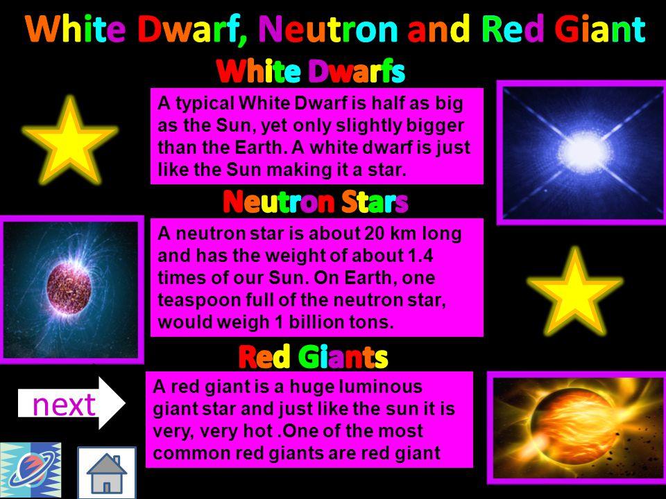 White Dwarf, Neutron and Red Giant
