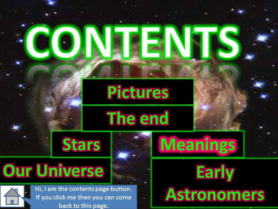 CONTENTS Pictures The end Stars Meanings Our Universe