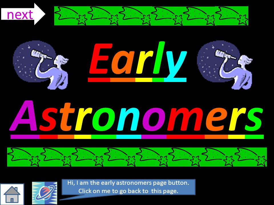 Early Astronomers next