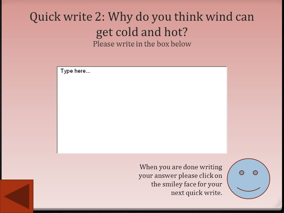 Quick write 2: Why do you think wind can get cold and hot