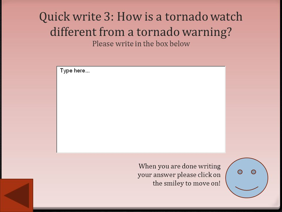 Quick write 3: How is a tornado watch different from a tornado warning