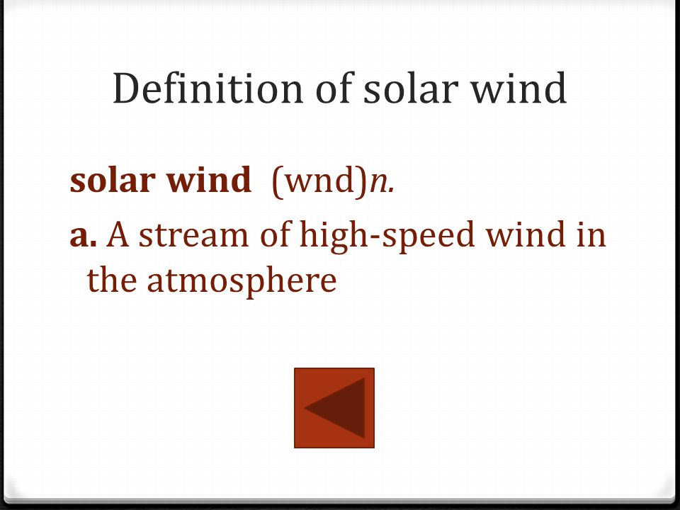Definition of solar wind