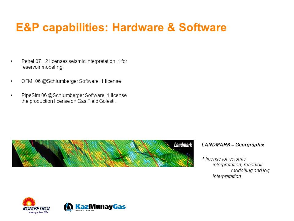 E&P capabilities: Hardware & Software