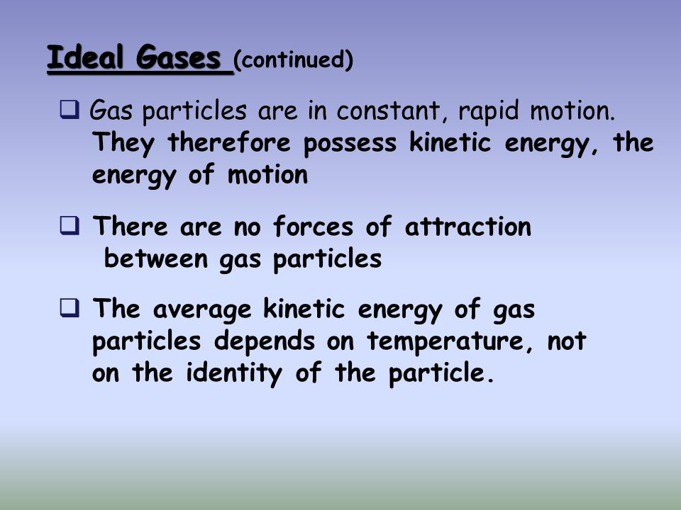 Ideal Gases (continued)