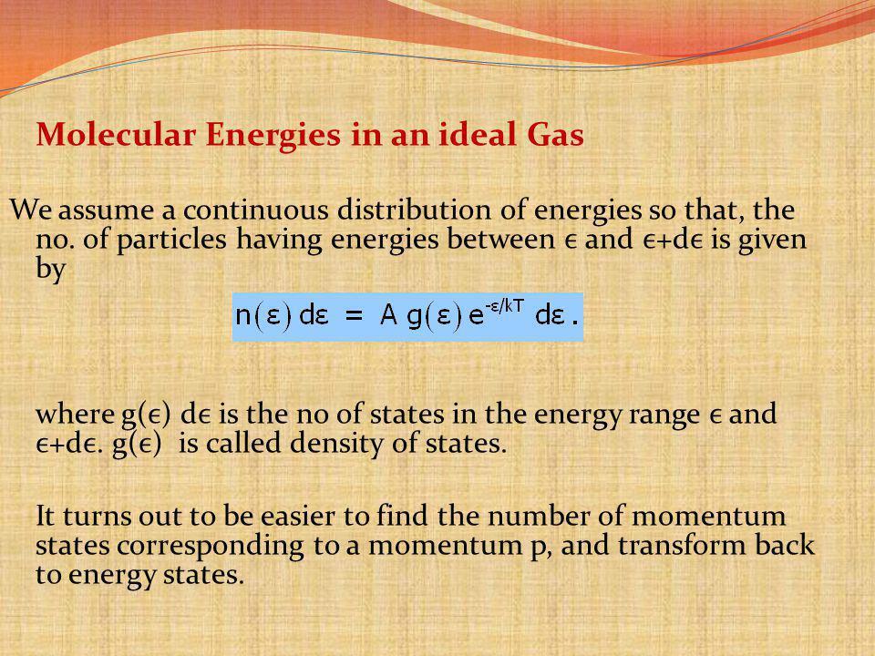 Molecular Energies in an ideal Gas