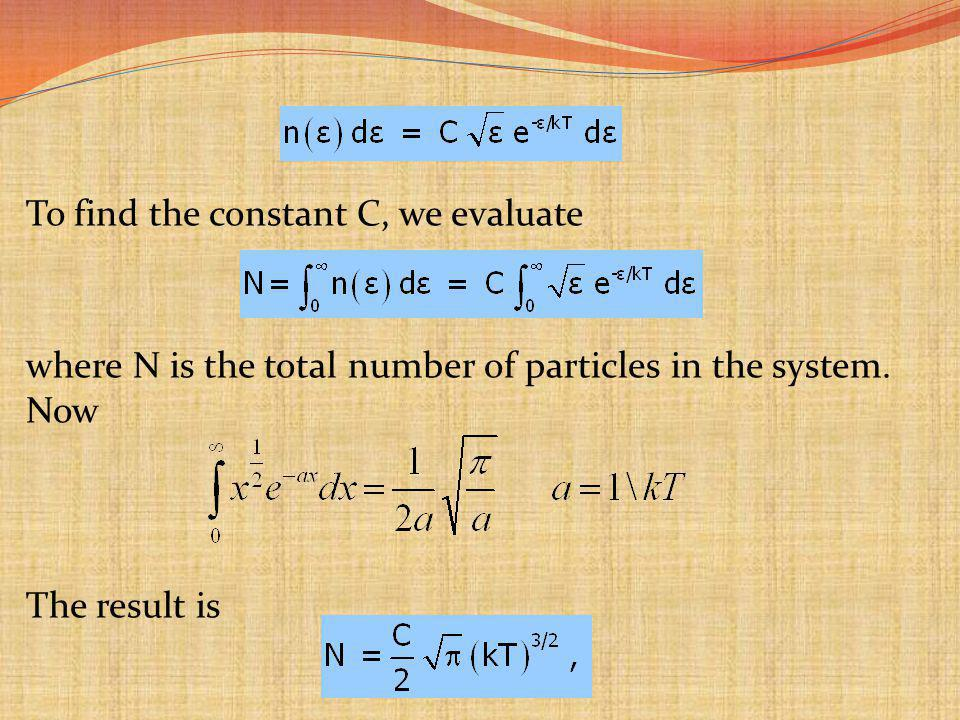 To find the constant C, we evaluate