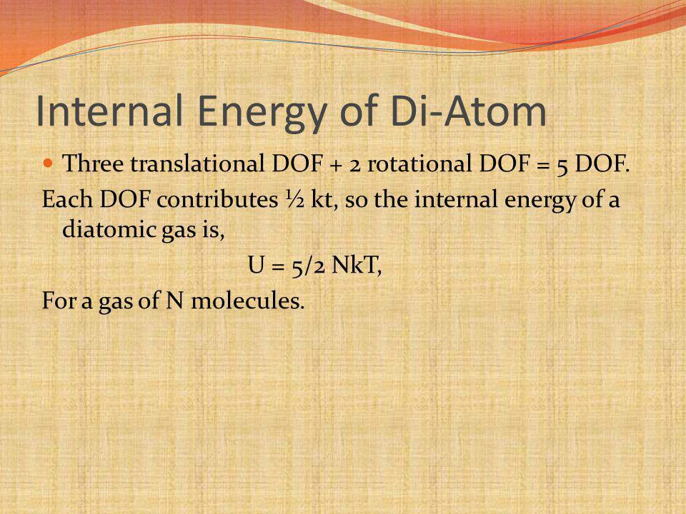 Internal Energy of Di-Atom