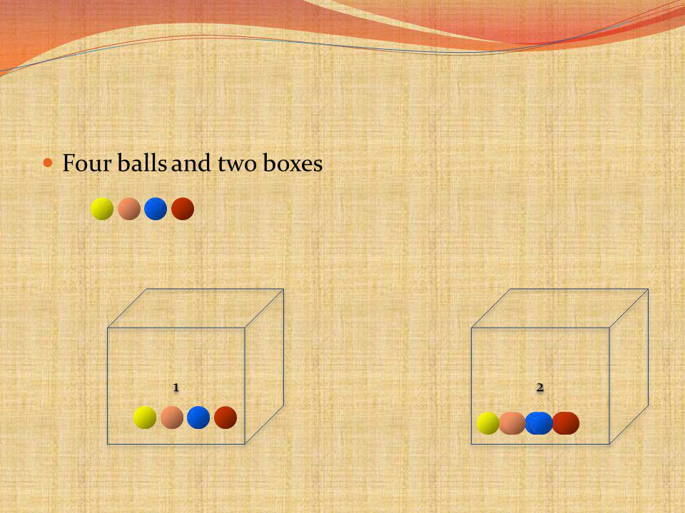 Four balls and two boxes