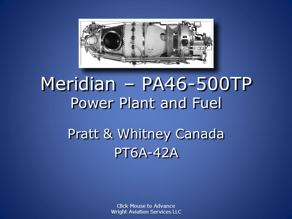 Meridian – PA46-500TP Power Plant and Fuel