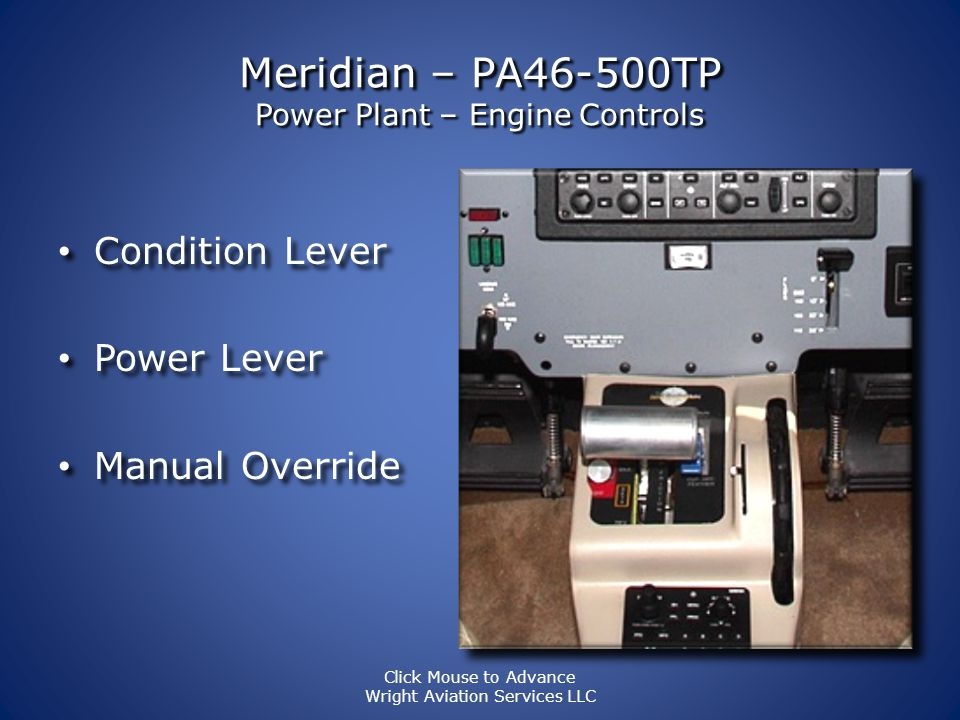 Meridian – PA46-500TP Power Plant – Engine Controls