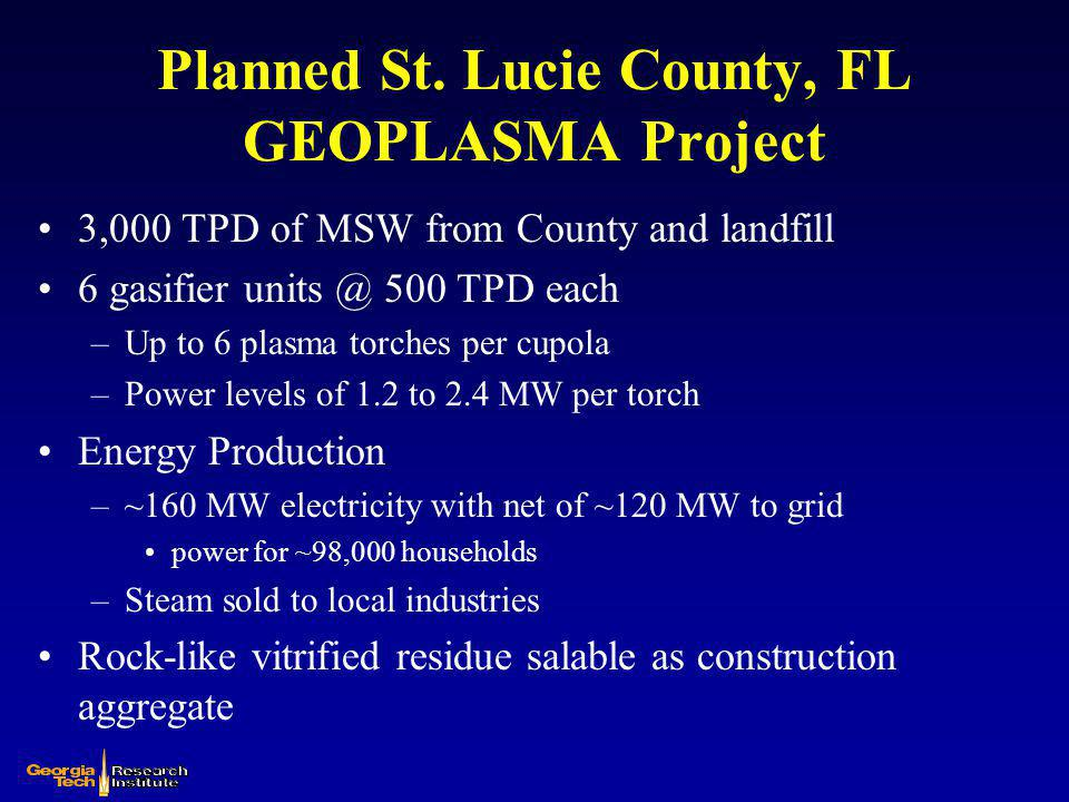 Planned St. Lucie County, FL GEOPLASMA Project
