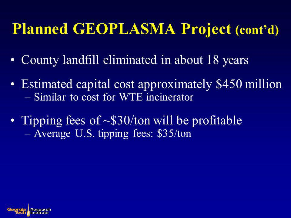 Planned GEOPLASMA Project (cont'd)