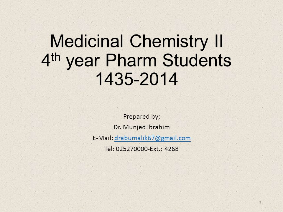 Medicinal Chemistry II 4th year Pharm Students 1435-2014