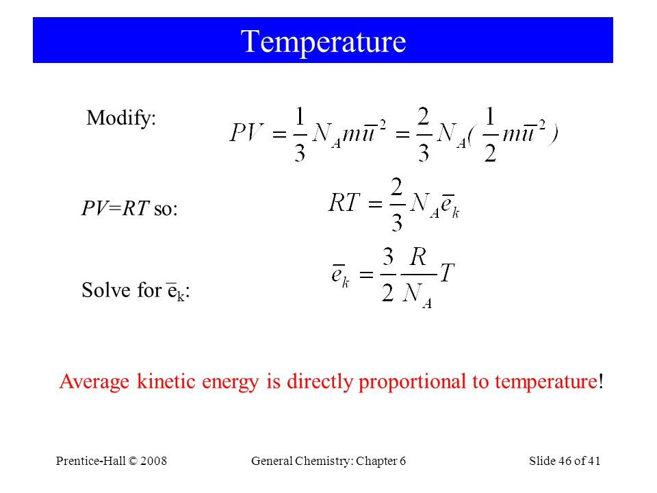 Temperature Modify: PV=RT so: Solve for ek: