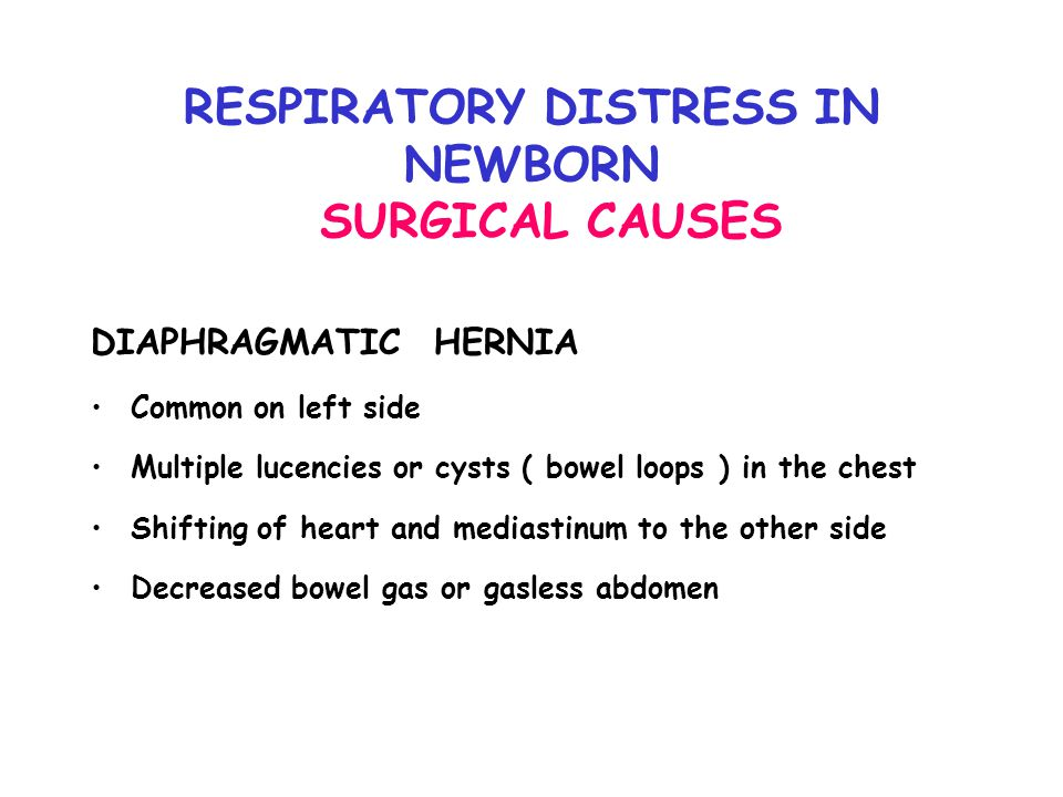 RESPIRATORY DISTRESS IN NEWBORN SURGICAL CAUSES