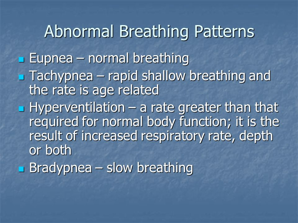 Abnormal Breathing Patterns
