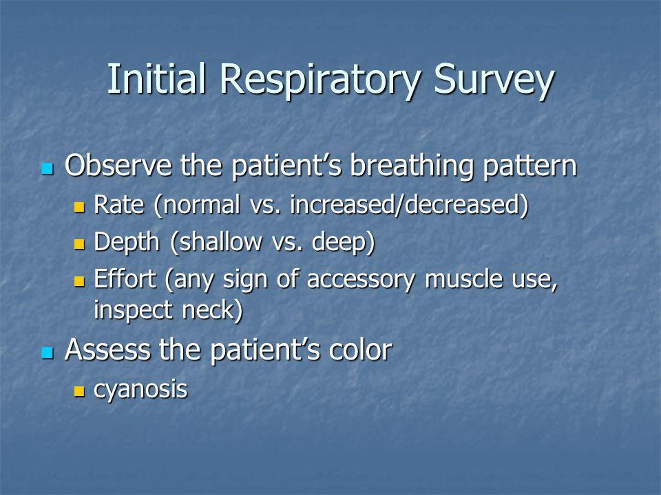 Initial Respiratory Survey