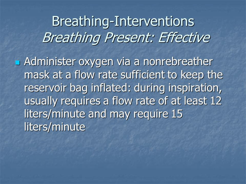 Breathing-Interventions Breathing Present: Effective